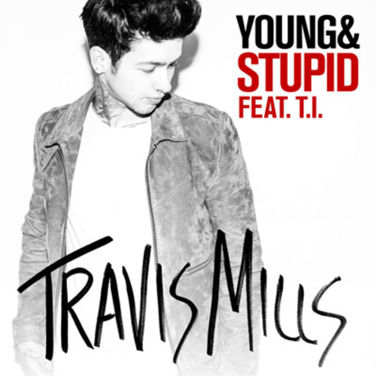 t-mills-young-and-stupid.jpg