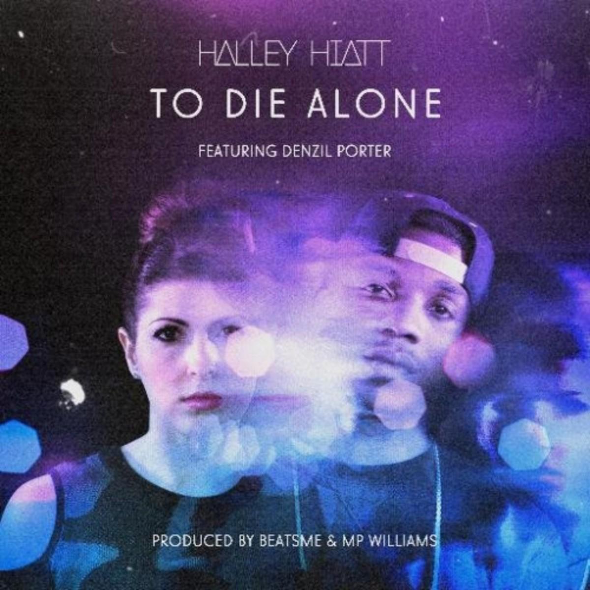 halley-hiatt-to-die-alone.jpg
