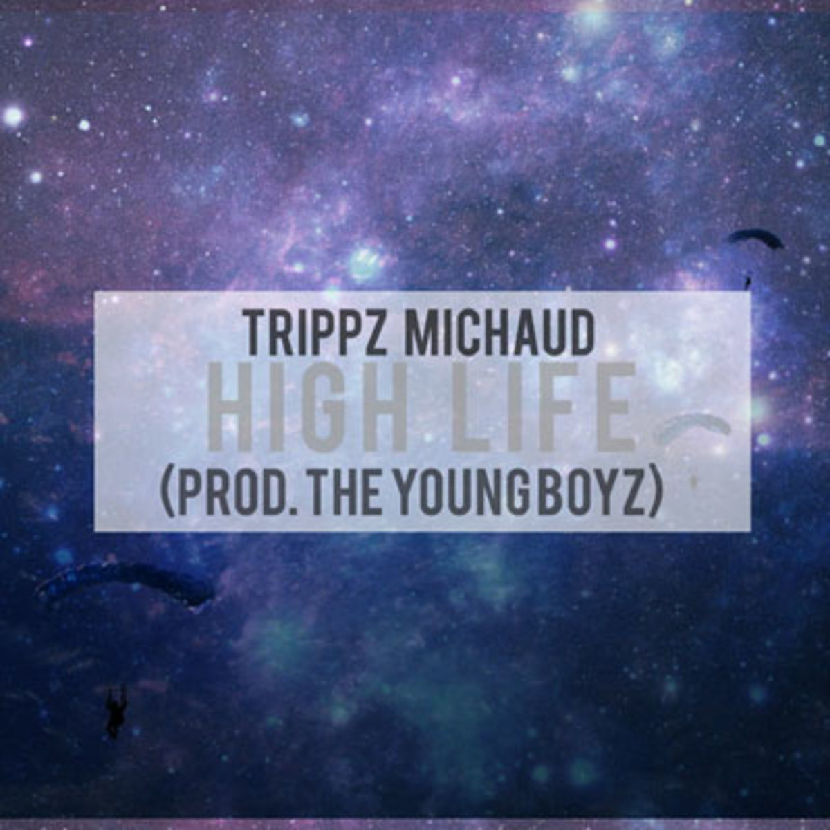 trippz-michaud-high-life.jpg