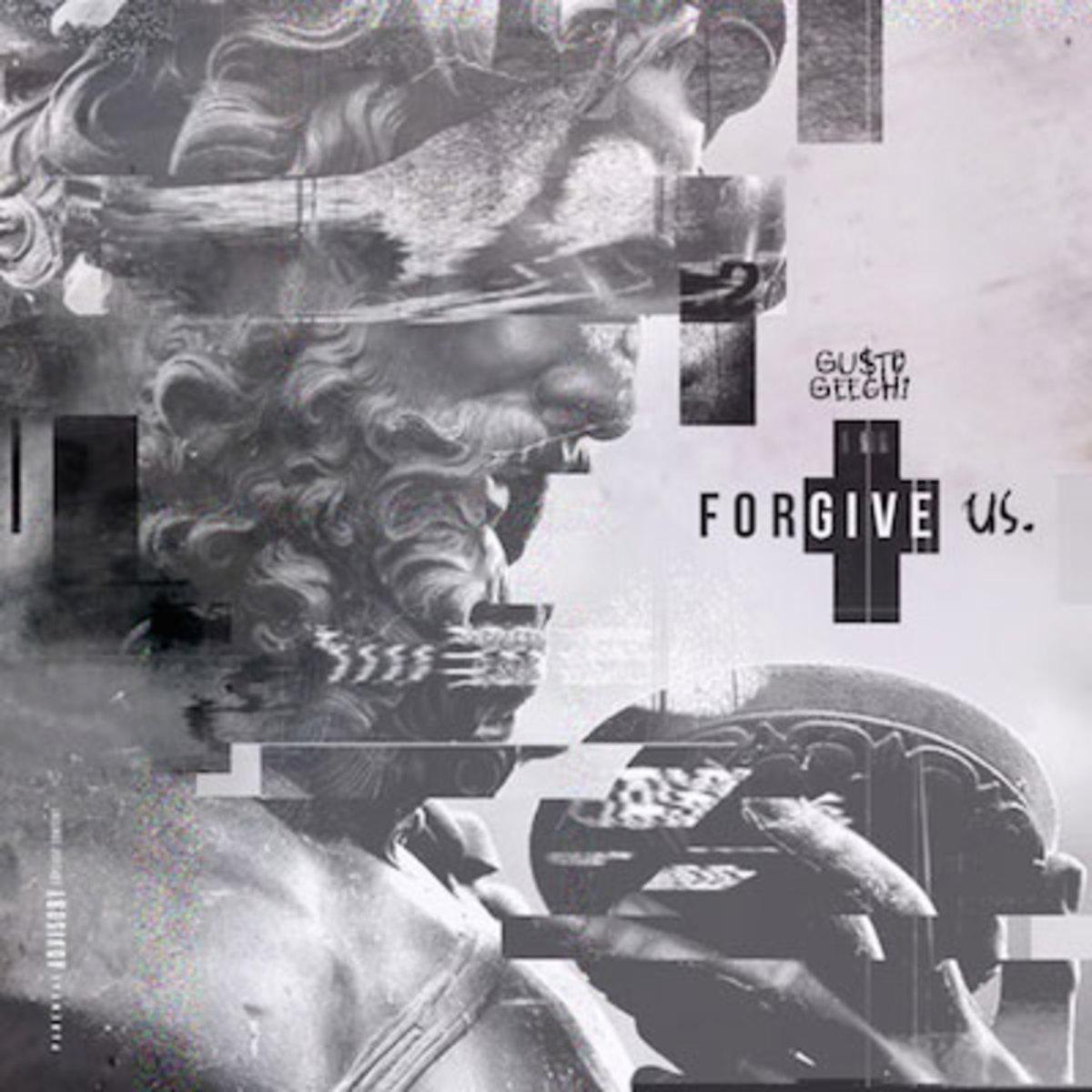 gusto-geechi-forgive-us.jpg