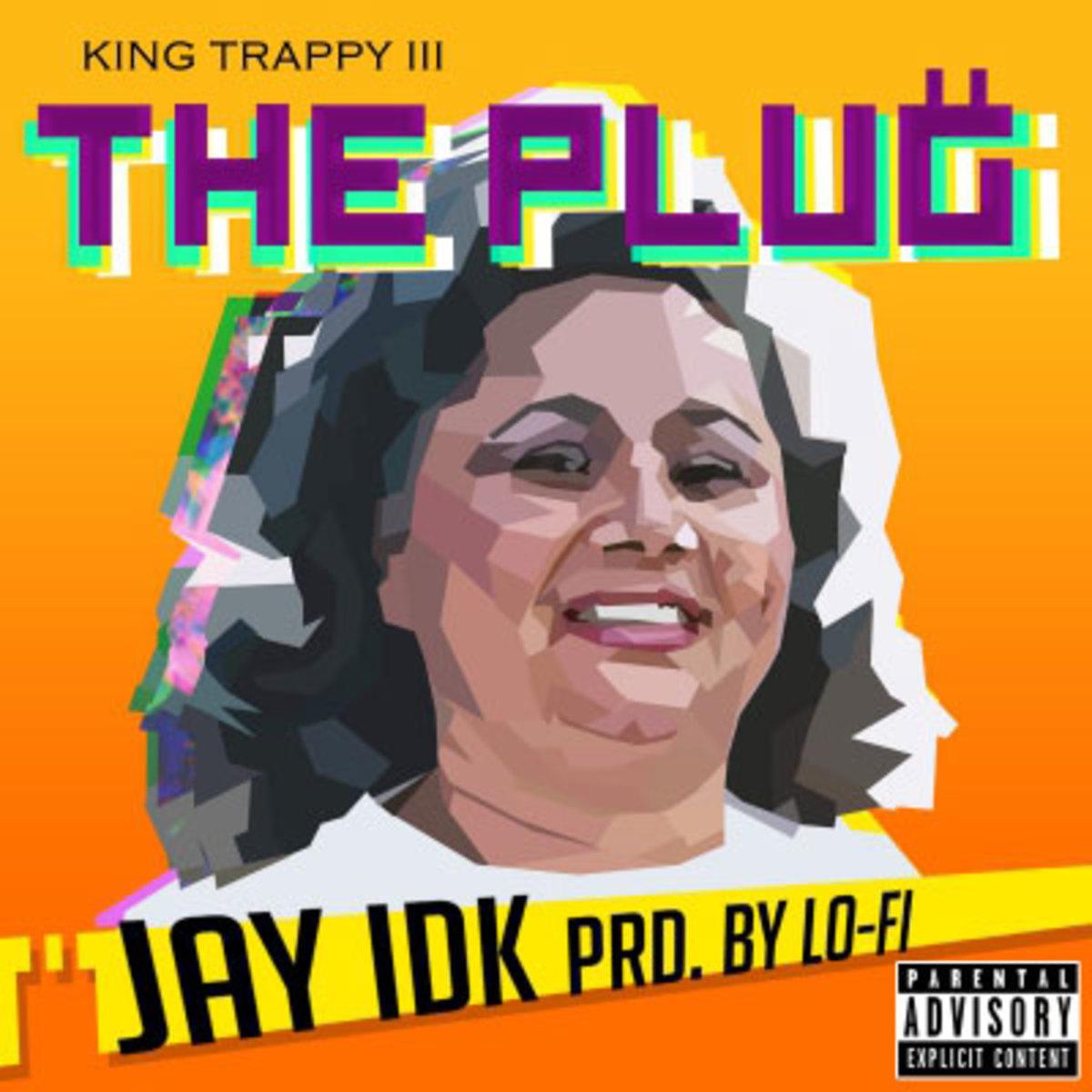 jay-idk-the-plug.jpg