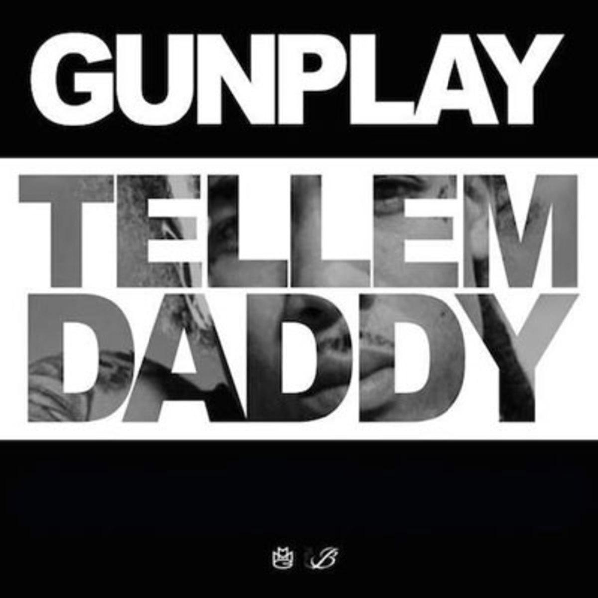 gunplay-tell-em-daddy.jpg