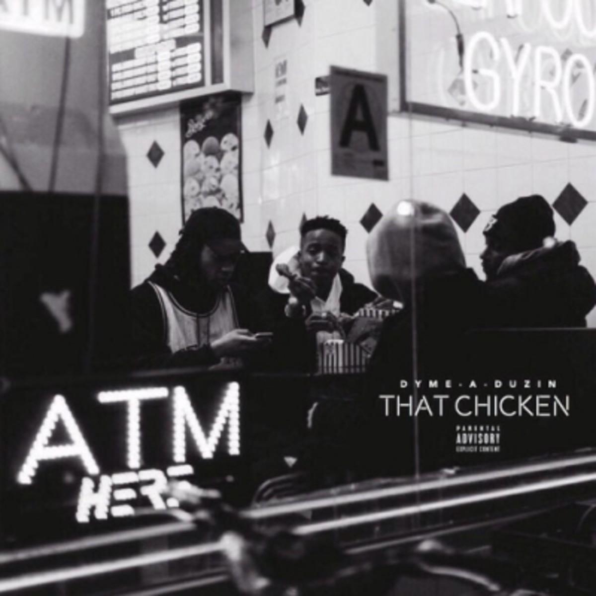 dyme-a-duzin-that-chicken.jpg