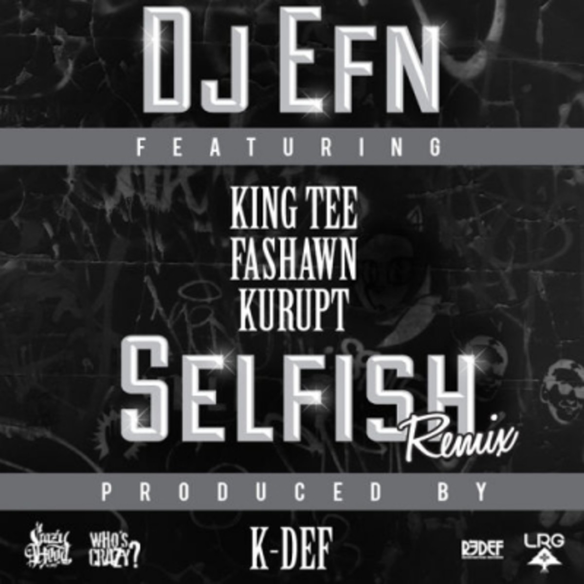 dj-efn-selfish-k-def-remix.jpg