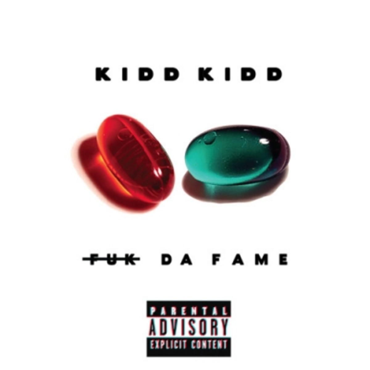 kidd-kidd-fuk-da-fame.jpg