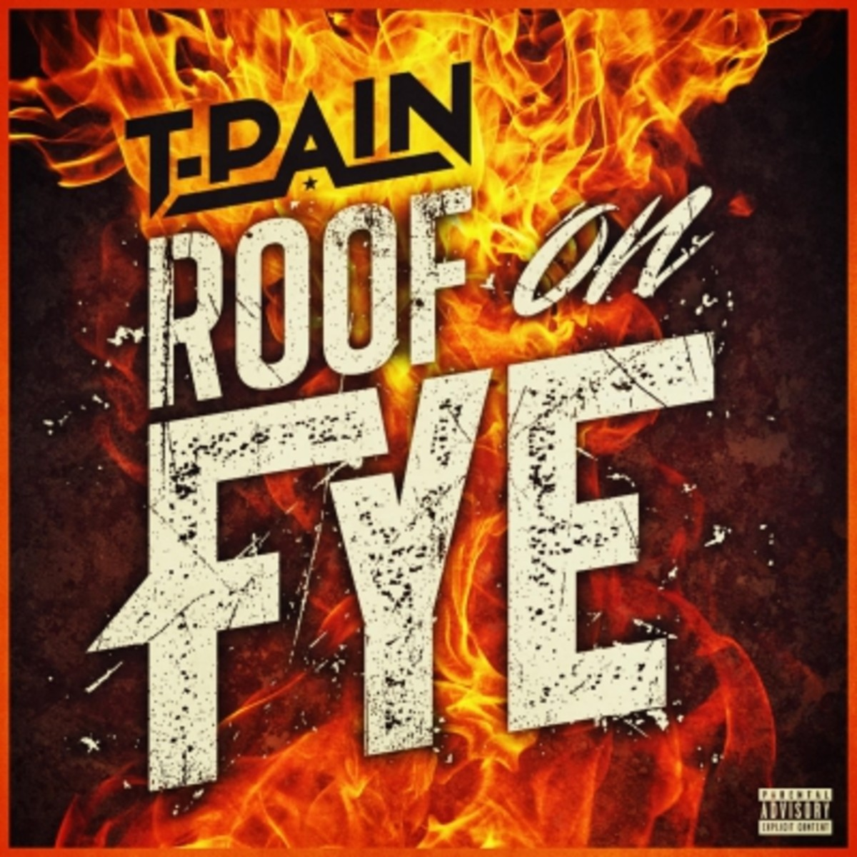 t-pain-roof-on-fye.jpg