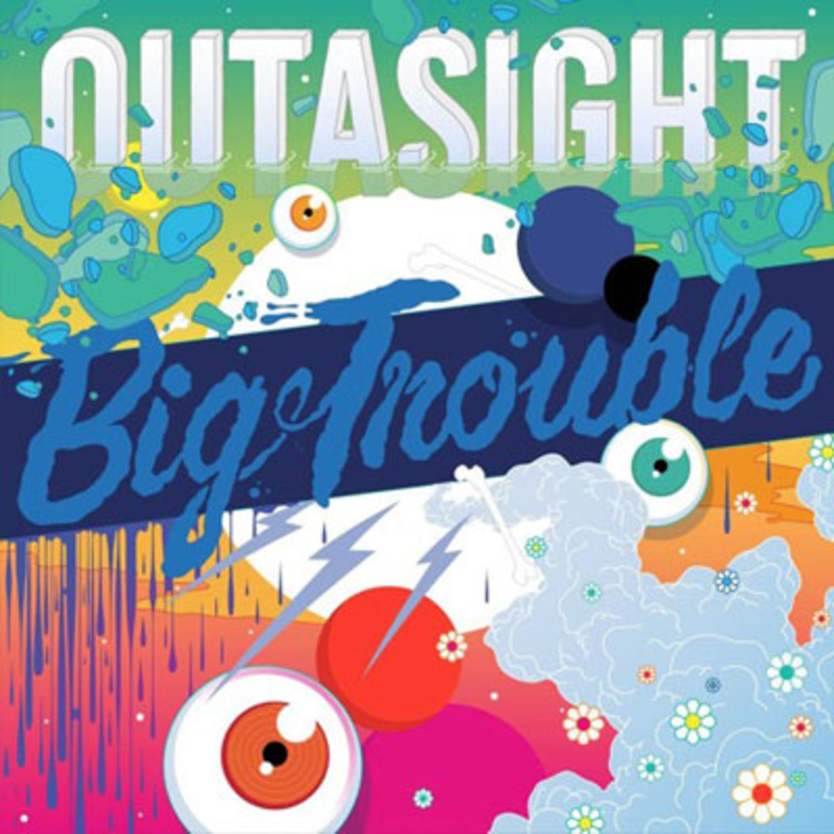 outasight-big-trouble.jpg