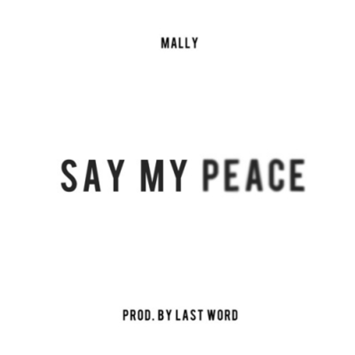 mally-say-my-peace.jpg