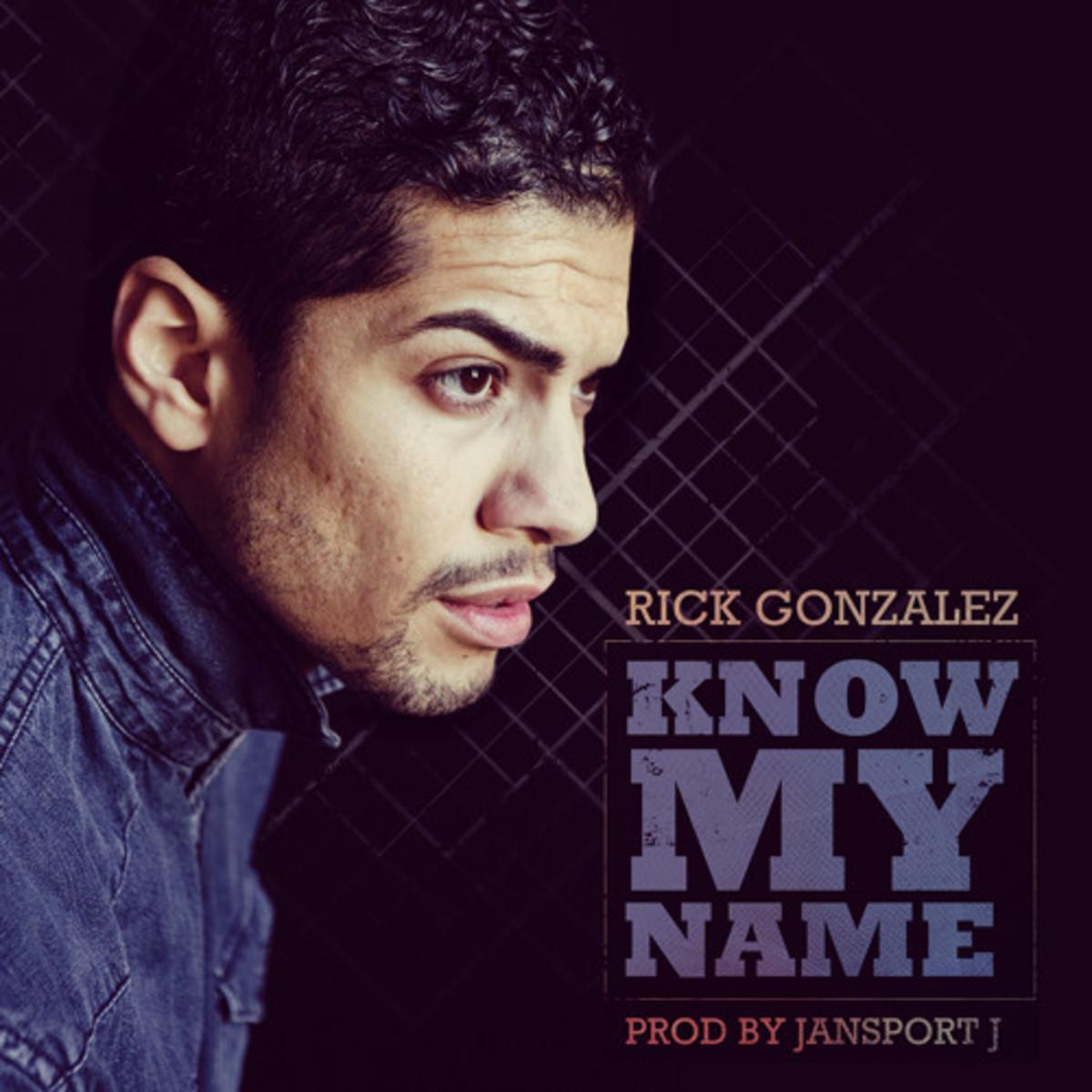 rick-gonzalez-know-my-name1.jpg