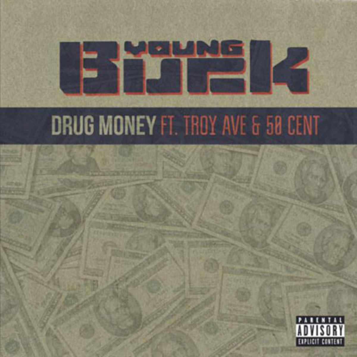 young-buck-drug-money.jpg