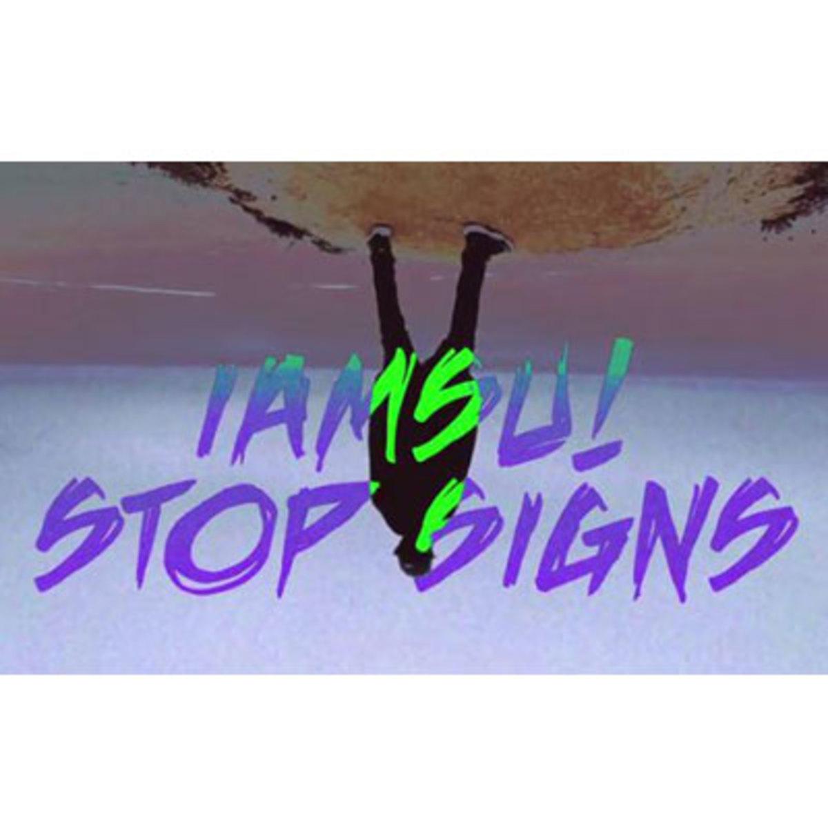 iamsu-stopsigns.jpg