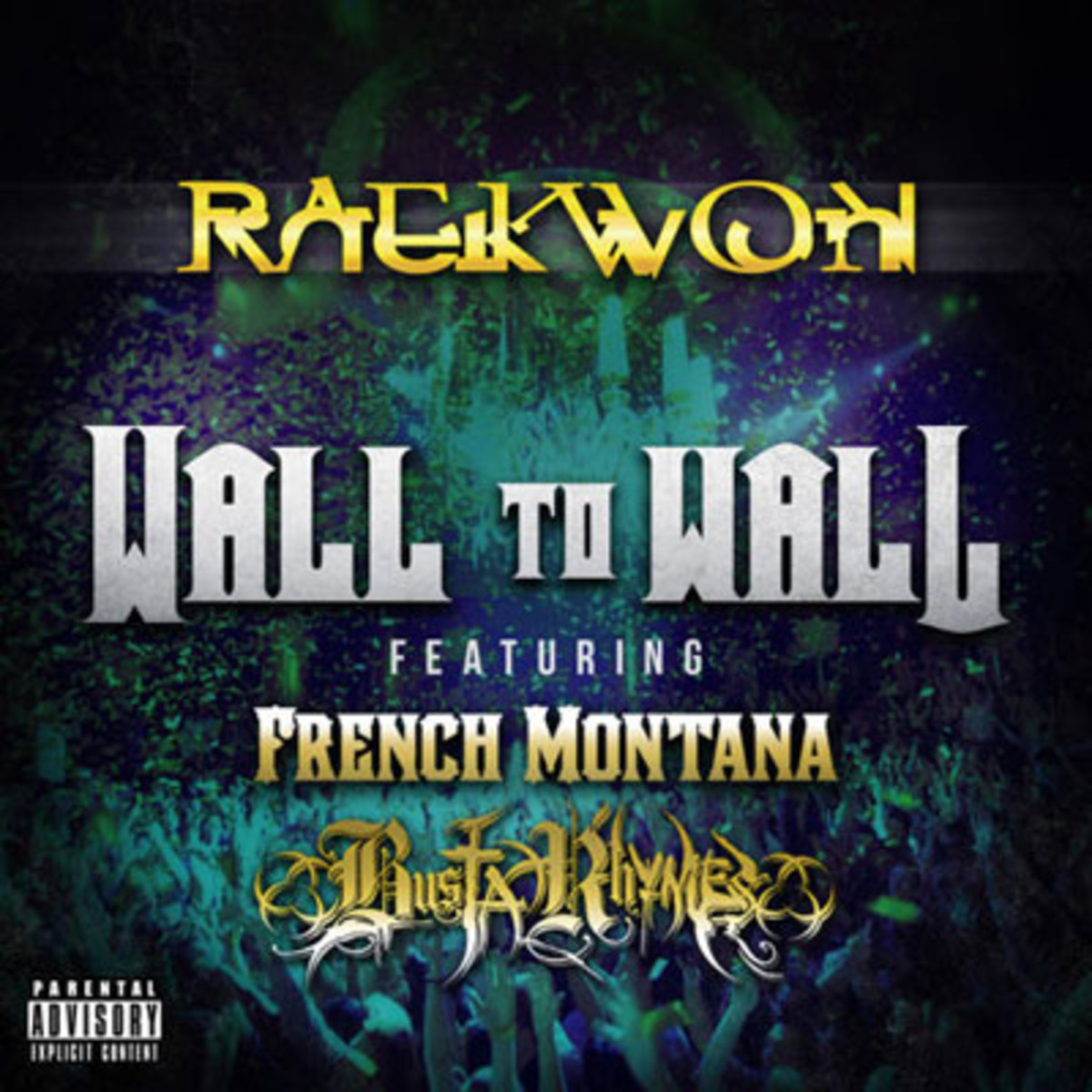 raekwon-wall-to-wall.jpg