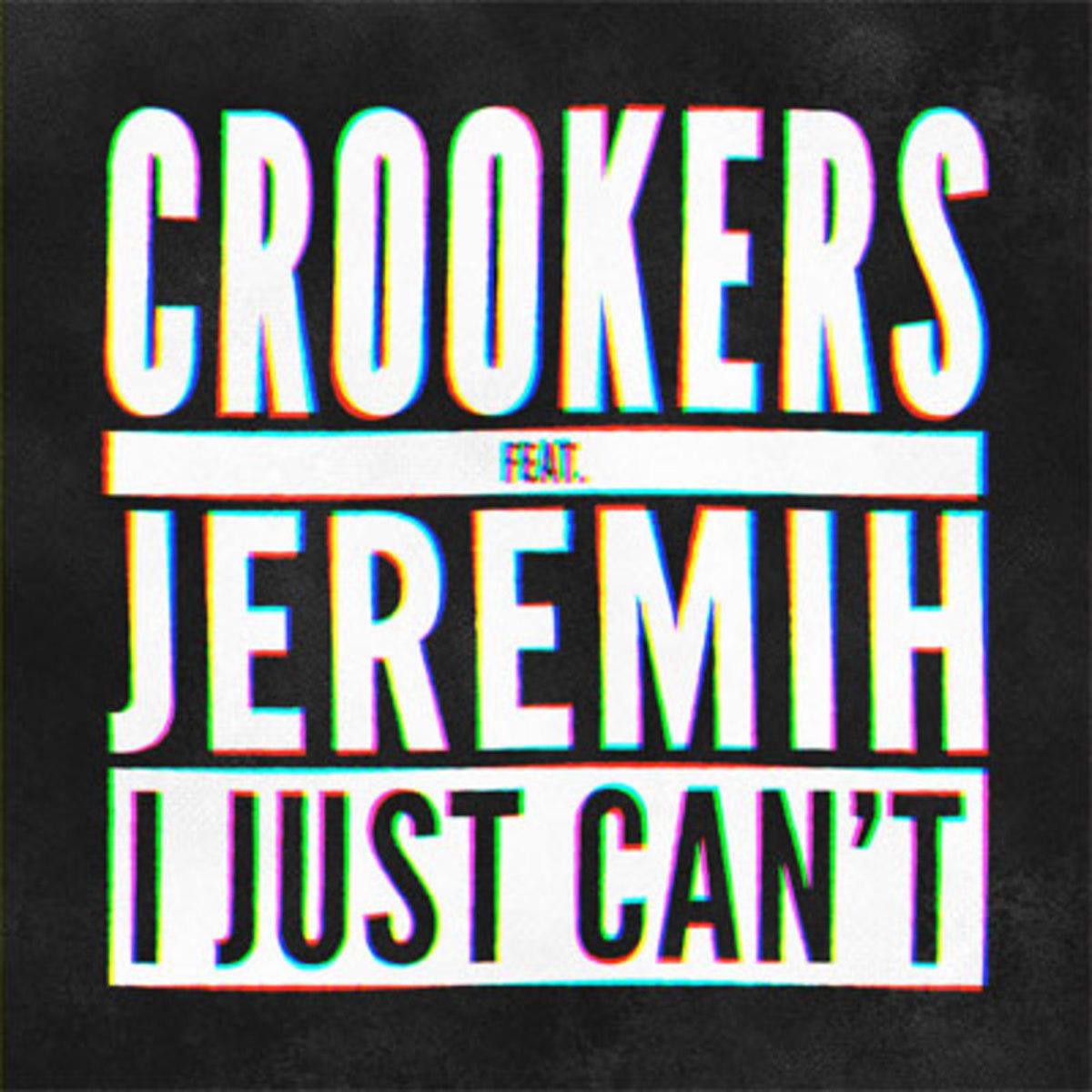 crookers-ijustcant.jpg