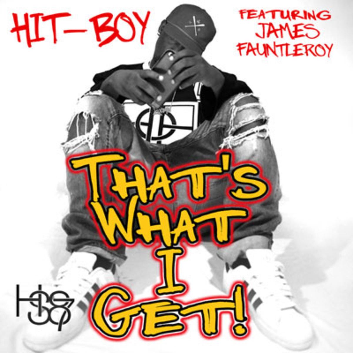 hit-boy-thats-what-i-get.jpg