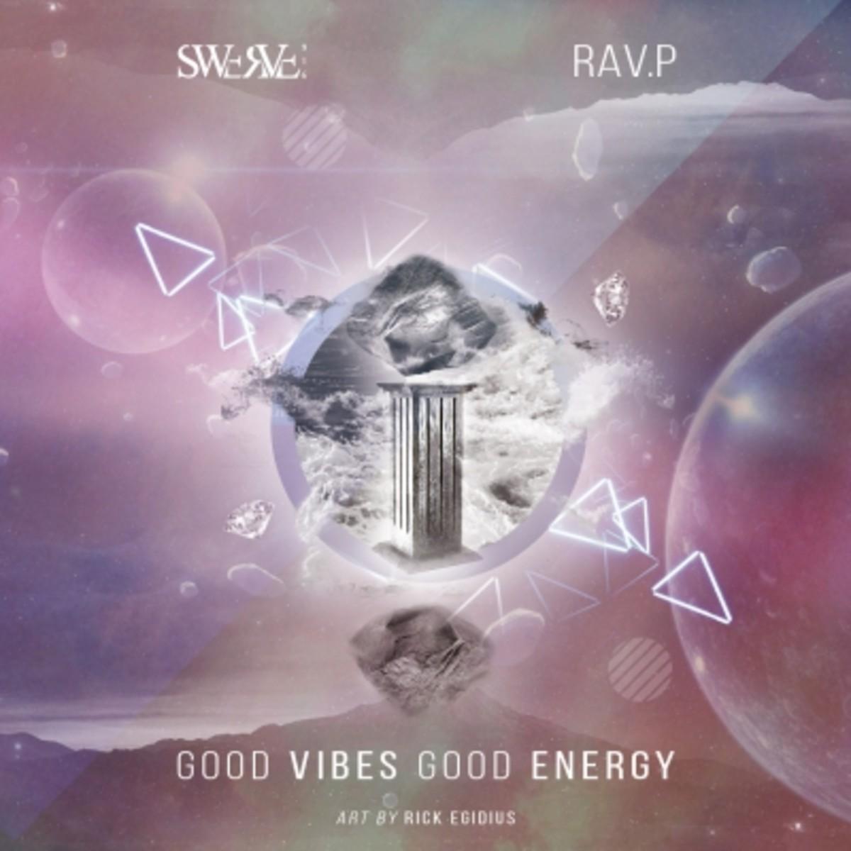 swerve-916-ravp-good-vibes-good-energy.jpg