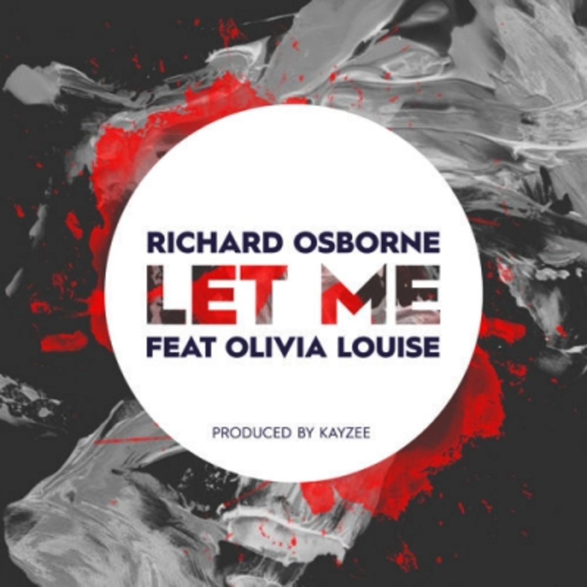 richard-osborne-let-me.jpg