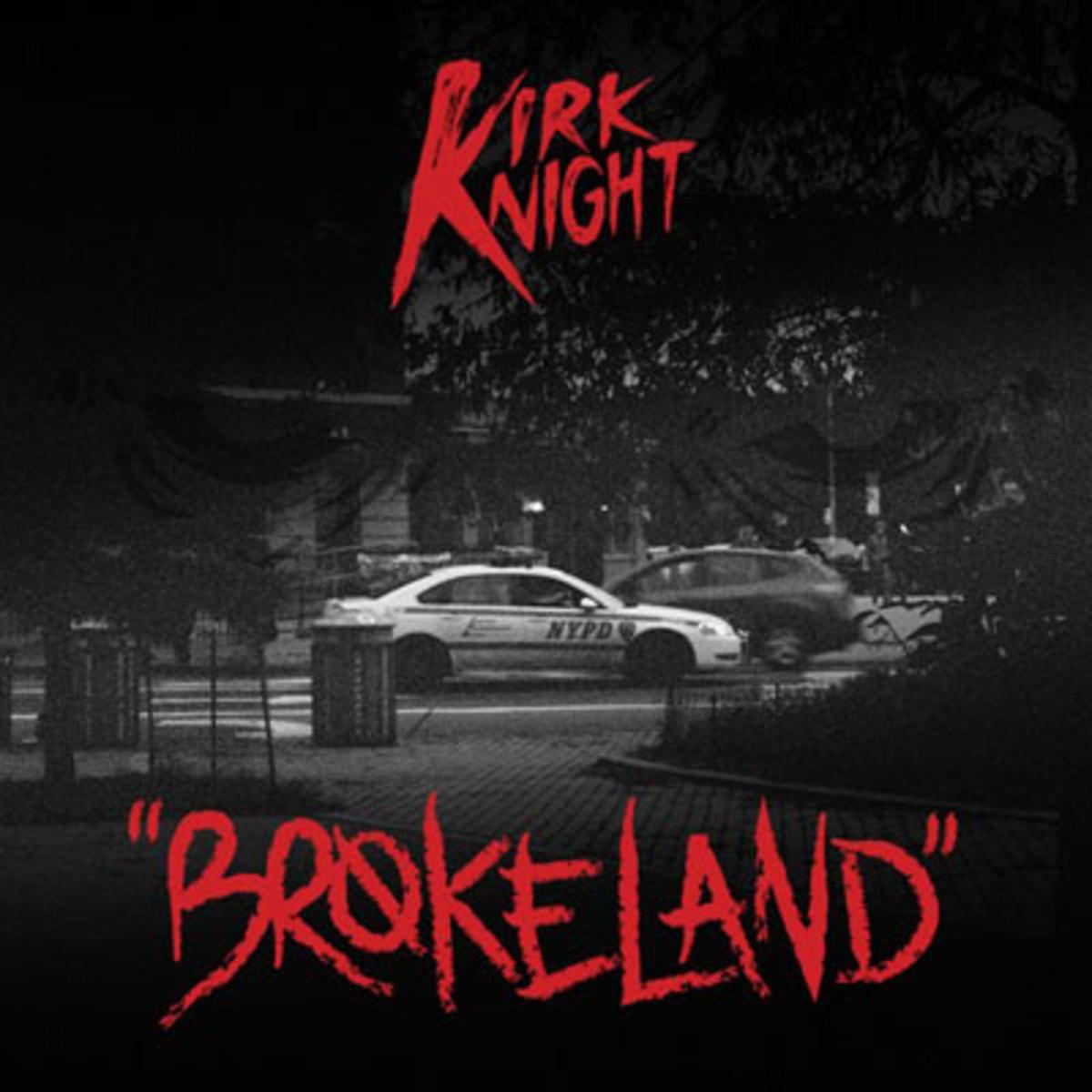 kirkknight-brokeland.jpg