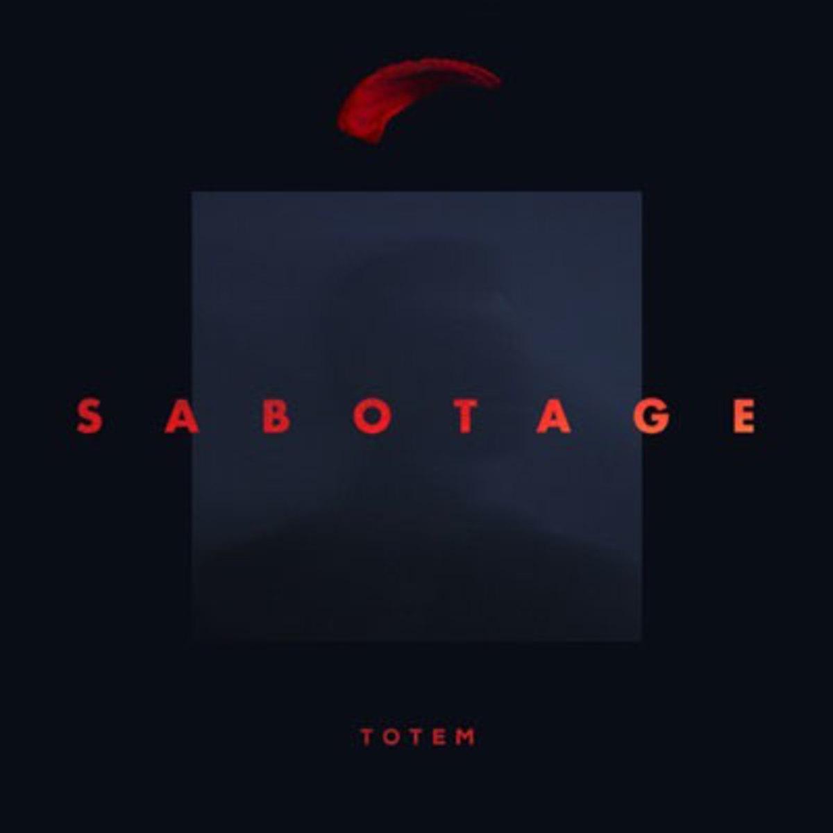 totem-sabotage.jpg