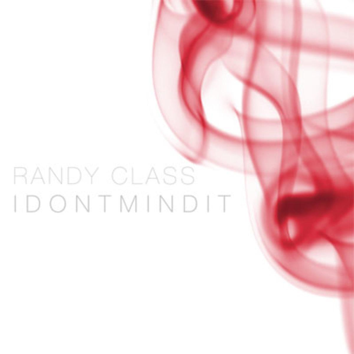 randyclass-idontmindit.jpg
