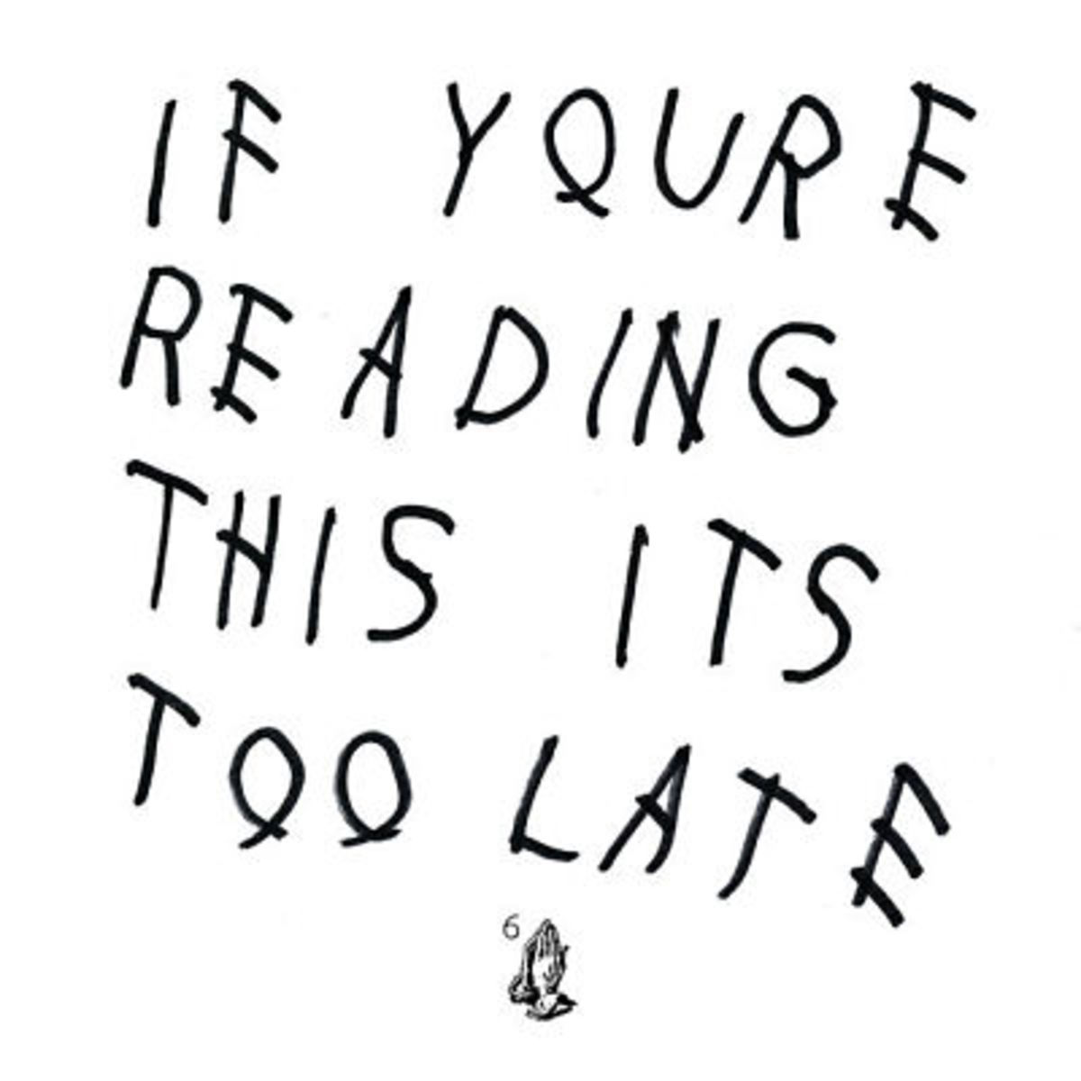 drake-if-youre-reading-this-its-too-late.jpg