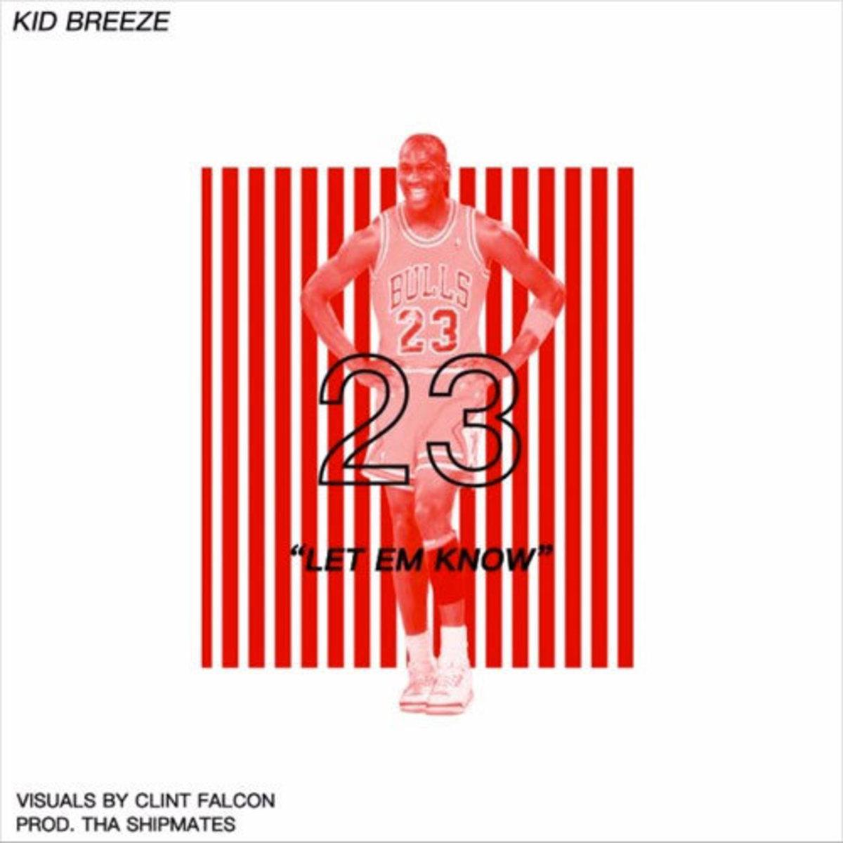 kid-breeze-let-em-know.jpg
