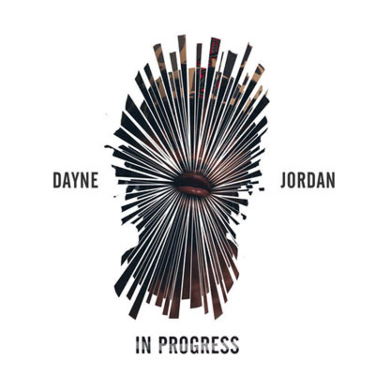 daynejordan-inprogress.jpg
