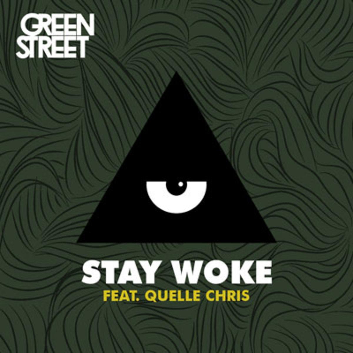 green-street-stay-woke.jpg