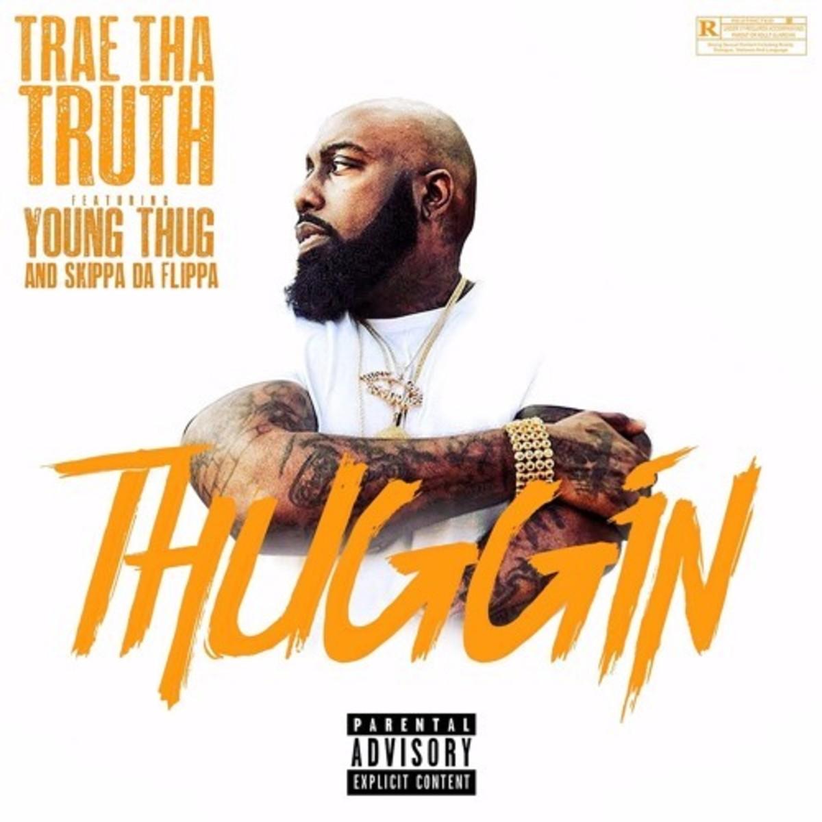 trae-tha-truth-thuggin.jpg