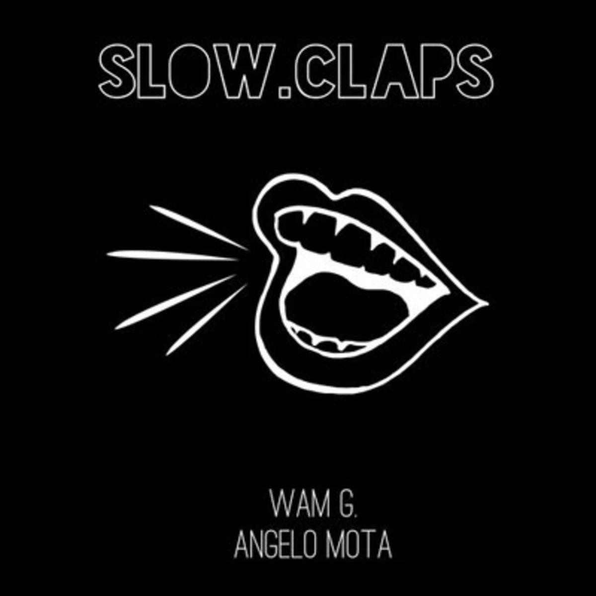 angelomota-slowclaps.jpg