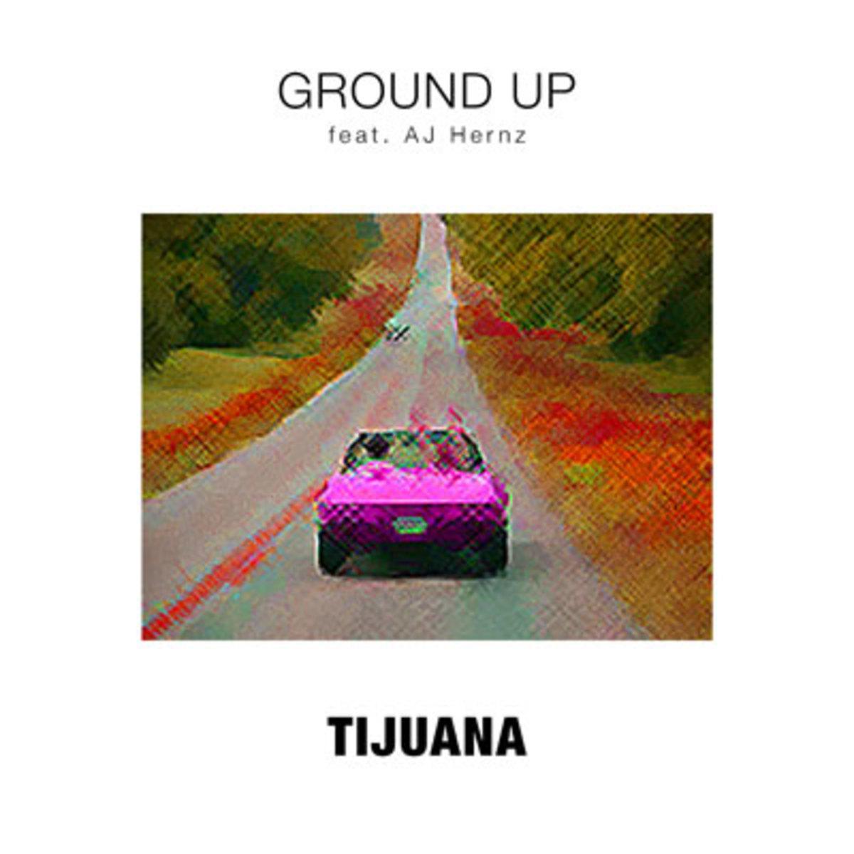 groundup-tijuana.jpg