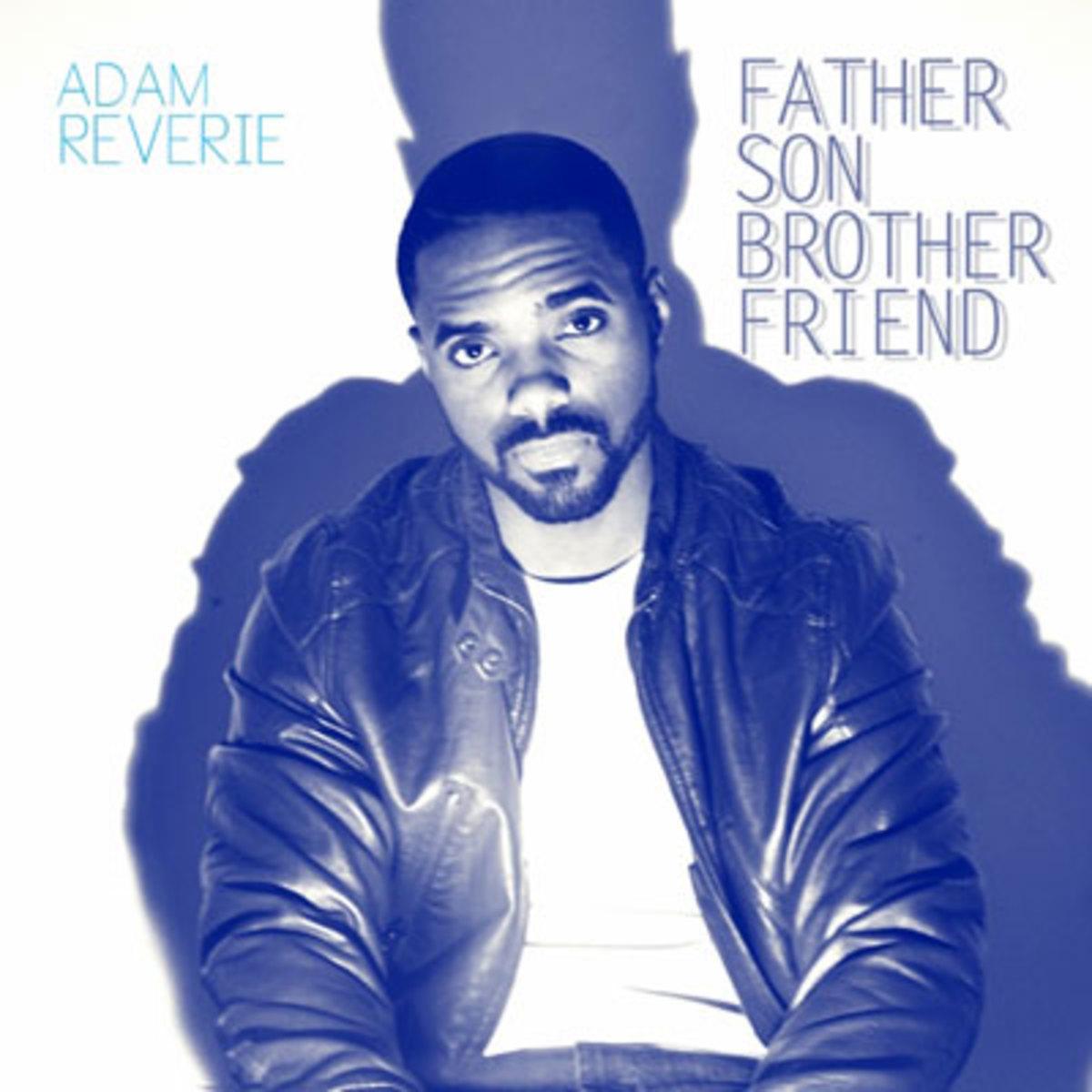 adamreverie-fathersonbrotherfriend.jpg