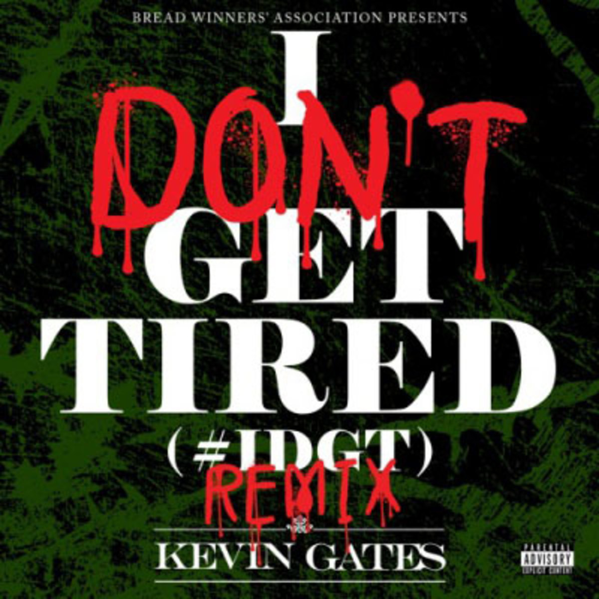 kevin-gates-i-dont-get-tired-remix.jpg