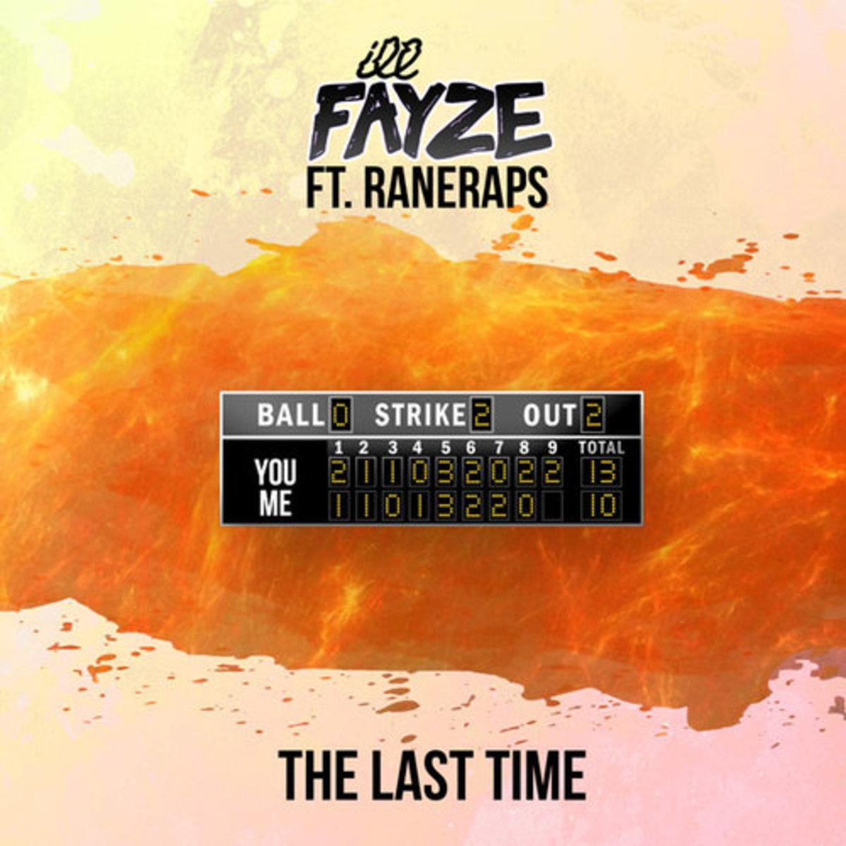 ill-fayze-the-last-time.jpg