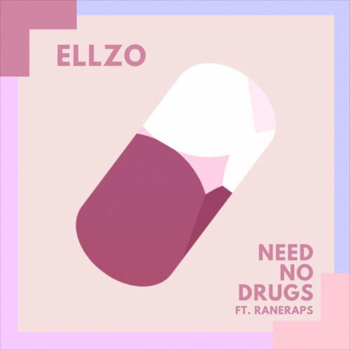 ellzo-need-no-drugs.jpg