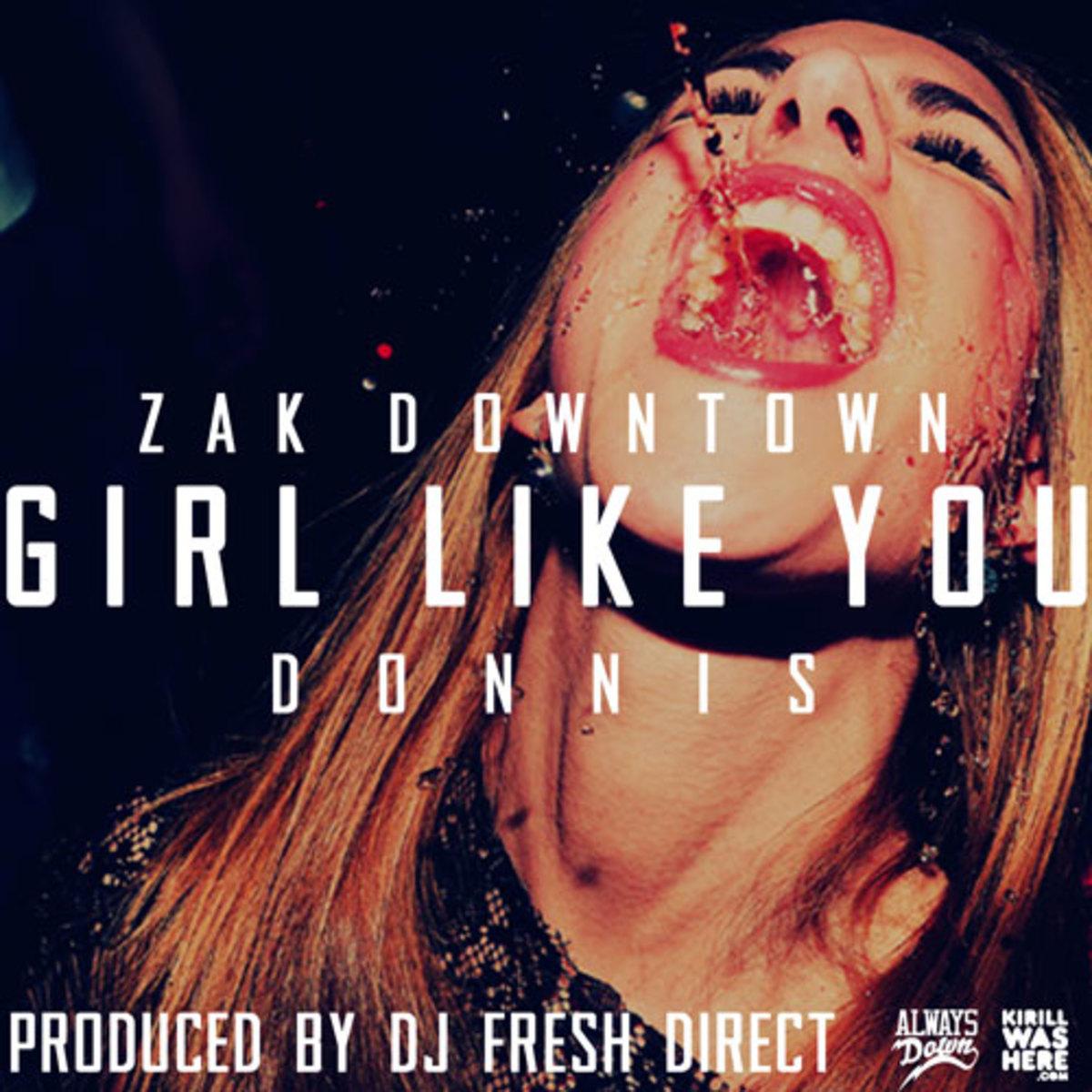 zakdowntown-girllikeyou.jpg