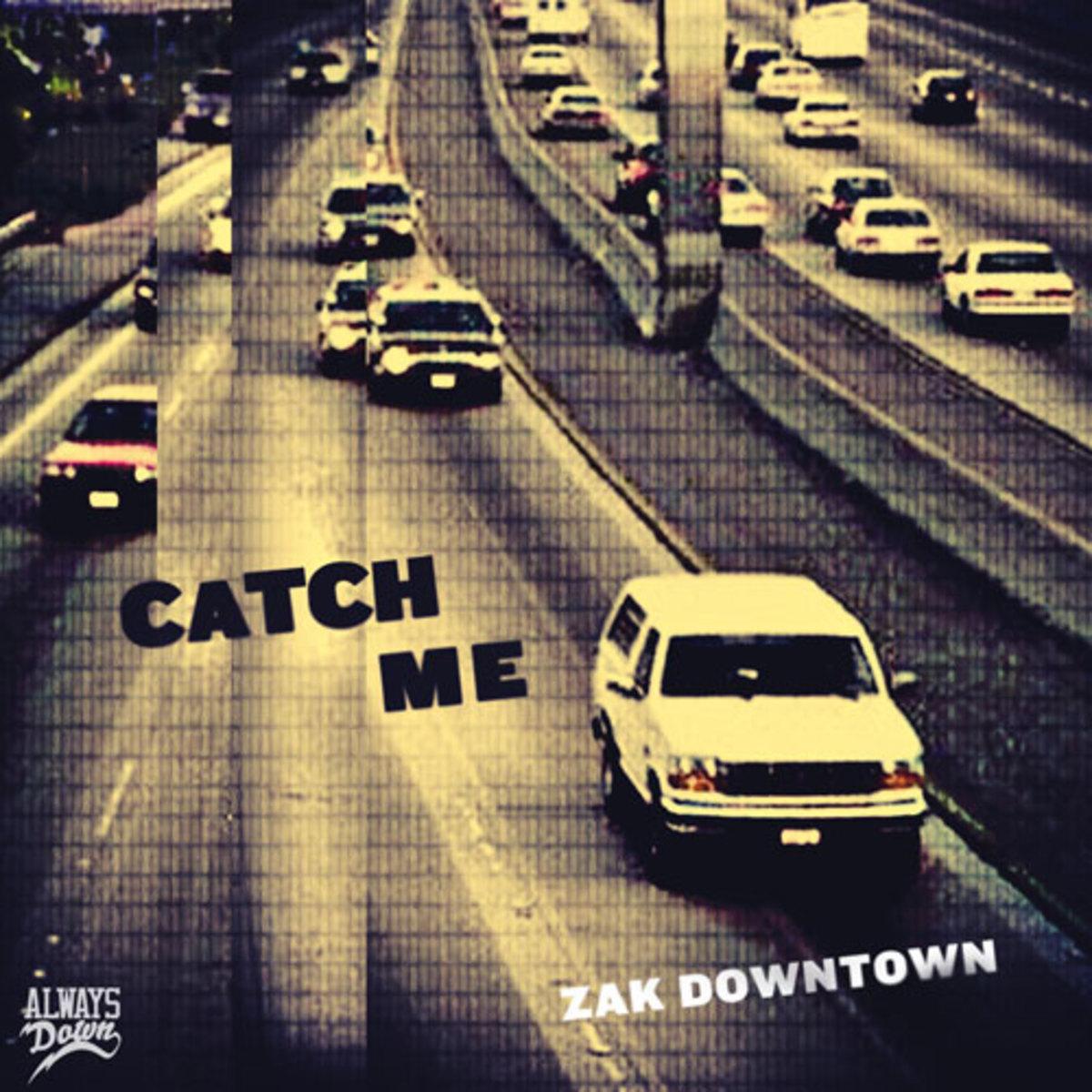 zakdowntown-catchme.jpg