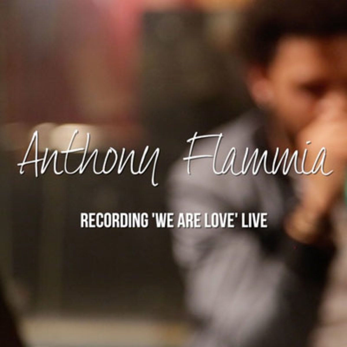 anthony-flammia-we-are-love.jpg