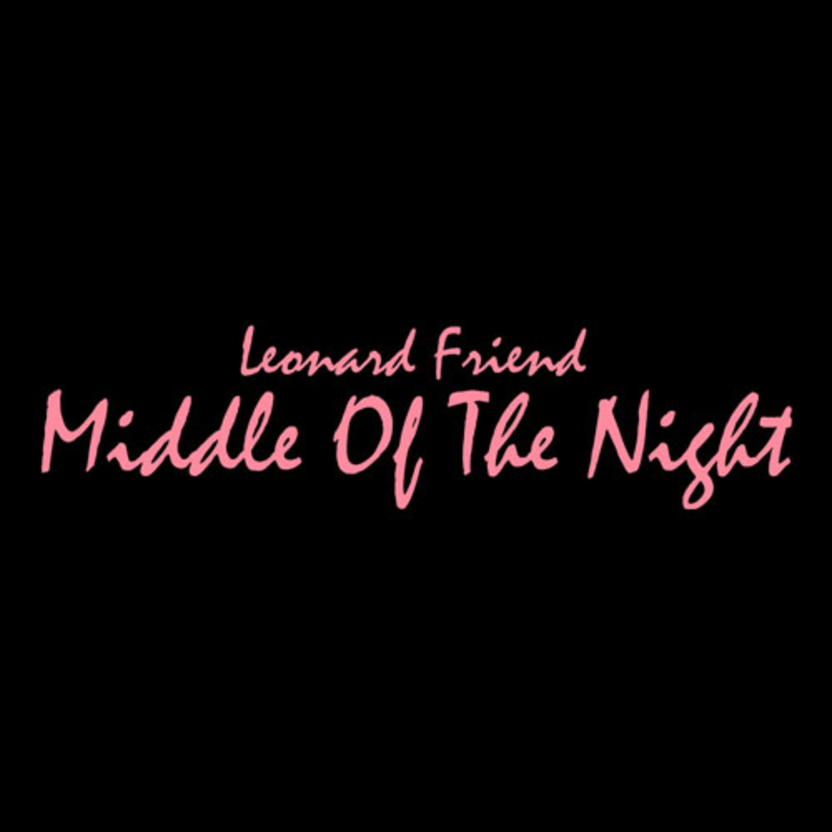 leonardfriend-middlenight.jpg