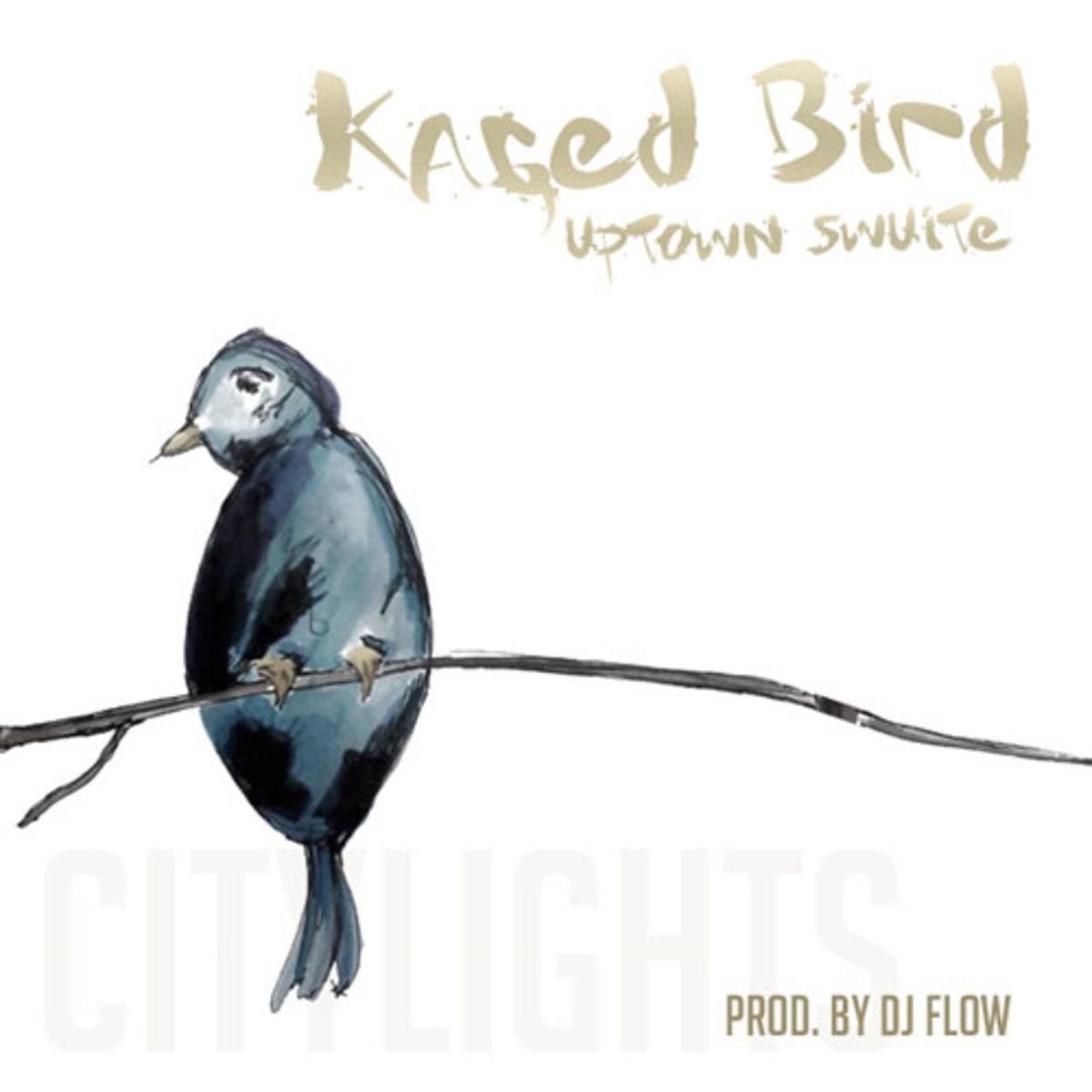 uptownswuite-kagedbird.jpg