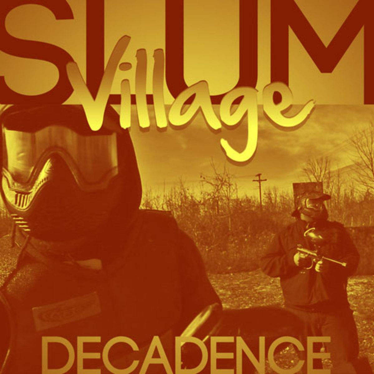 slumvillage-decadence.jpg