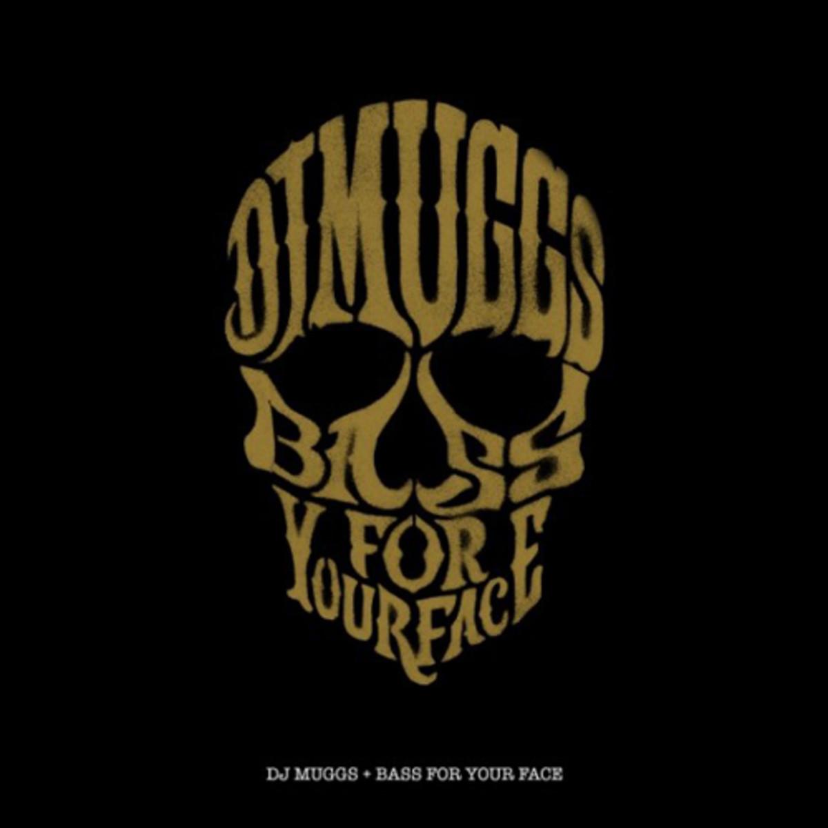 djmuggs-baseforyourface.jpg