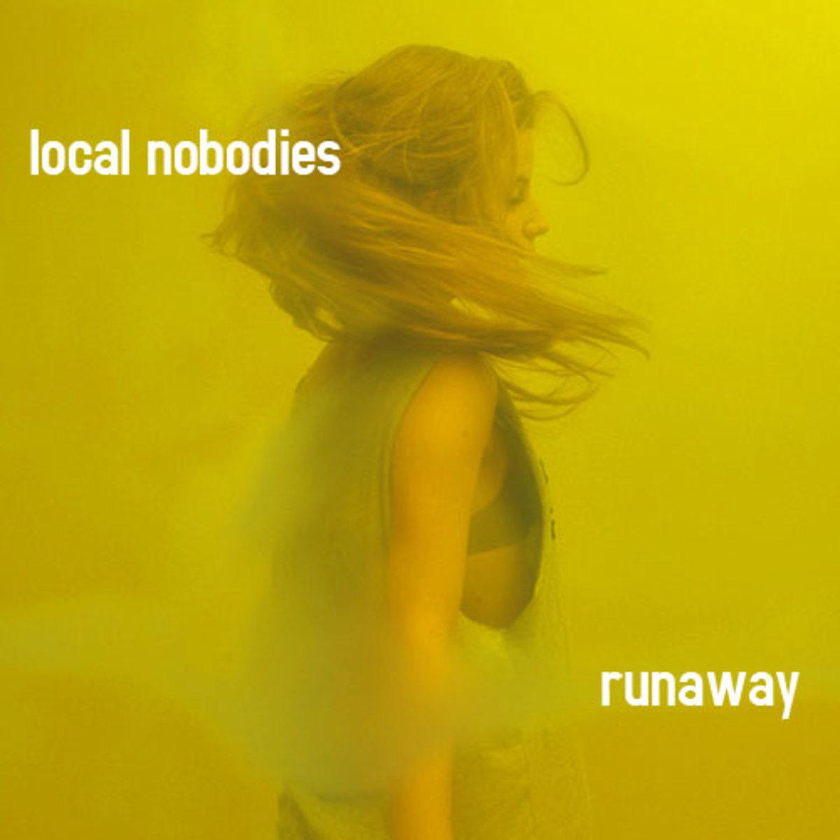 localnobodies-runaway.jpg