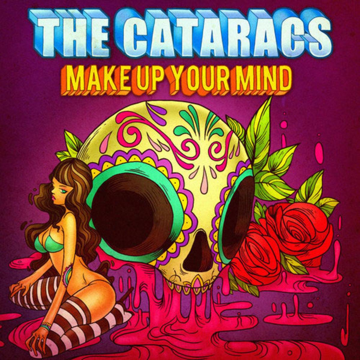 thecataracs-makeupyourmind.jpg