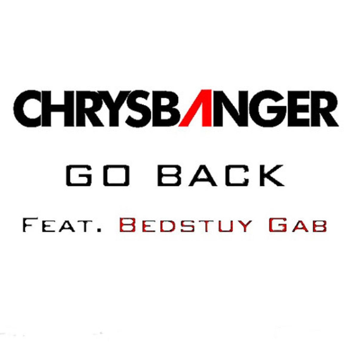 chrysbanger-goback.jpg