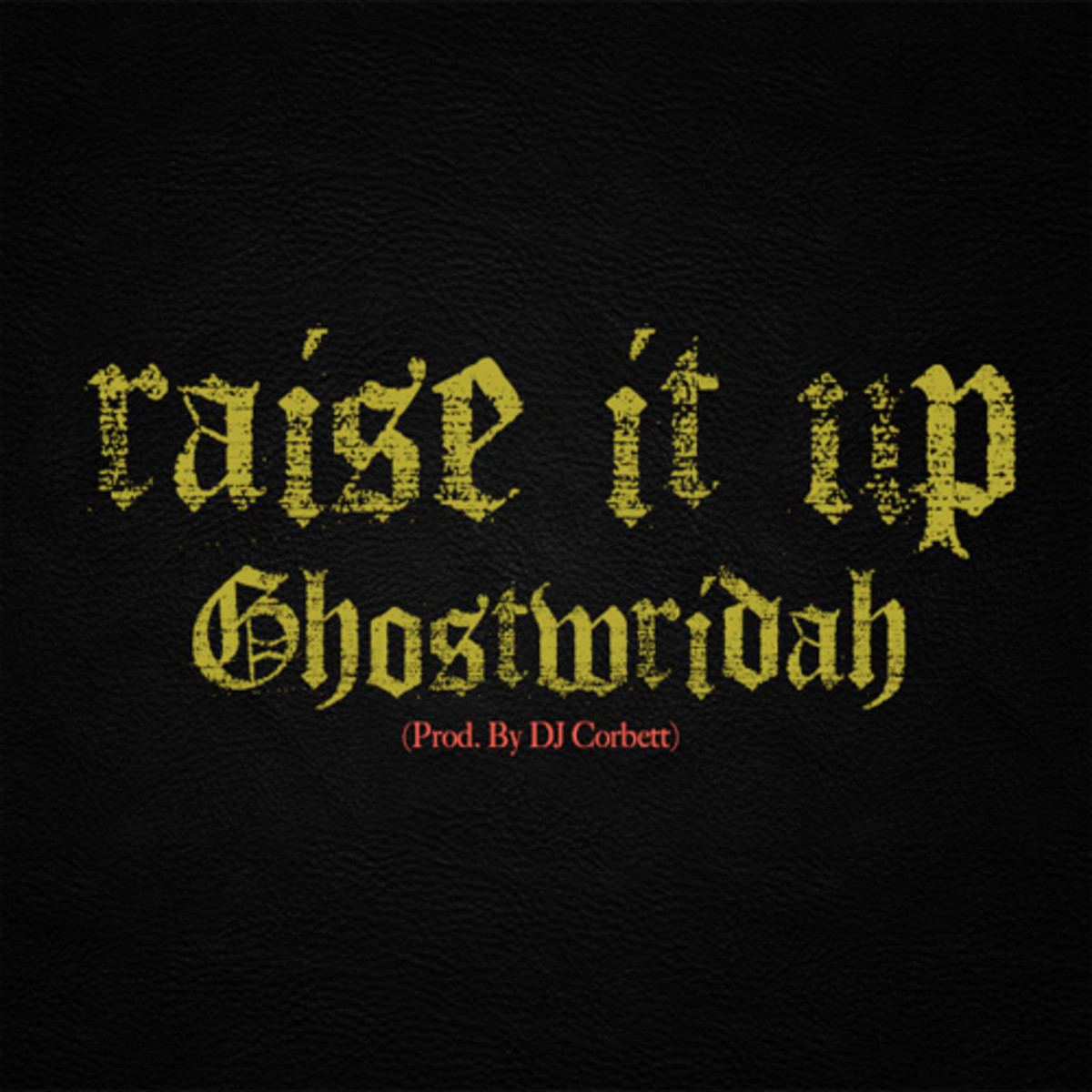 ghostwridah-raise.jpg