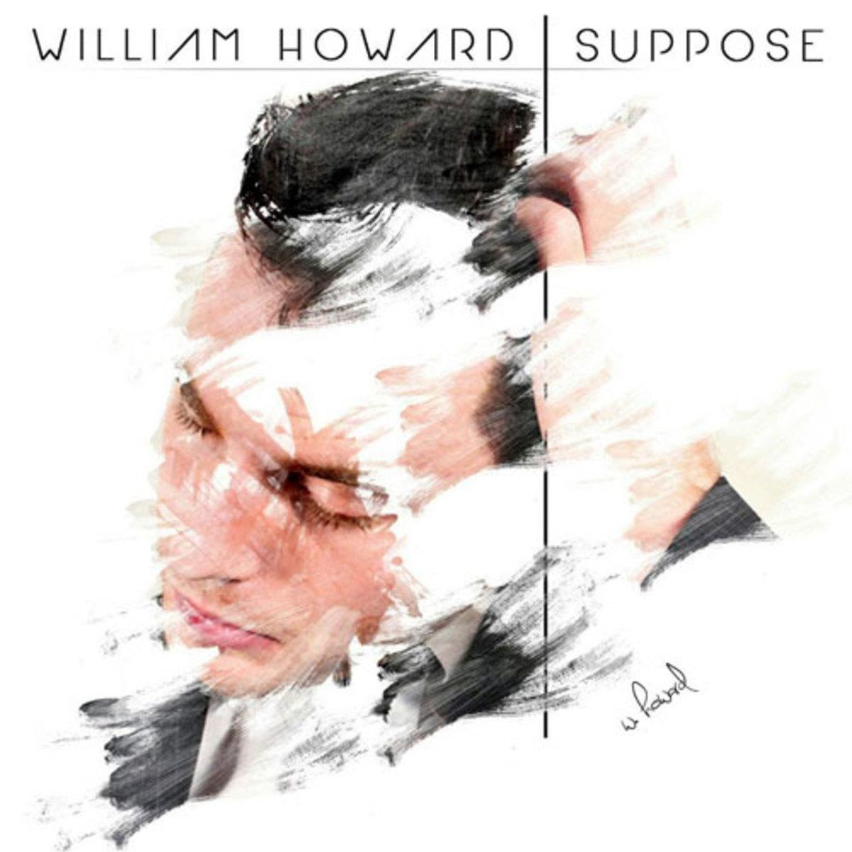 williamhoward-suppose.jpg