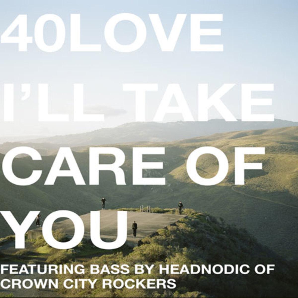 40love-illtakecareofyou.jpg