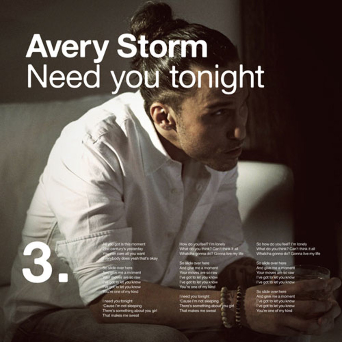 averystorm-needyoutonight.jpg