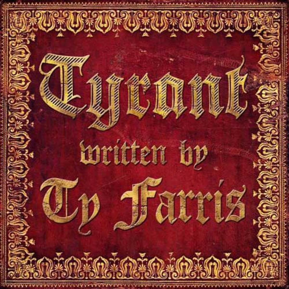 tyfarris-tyrant.jpg