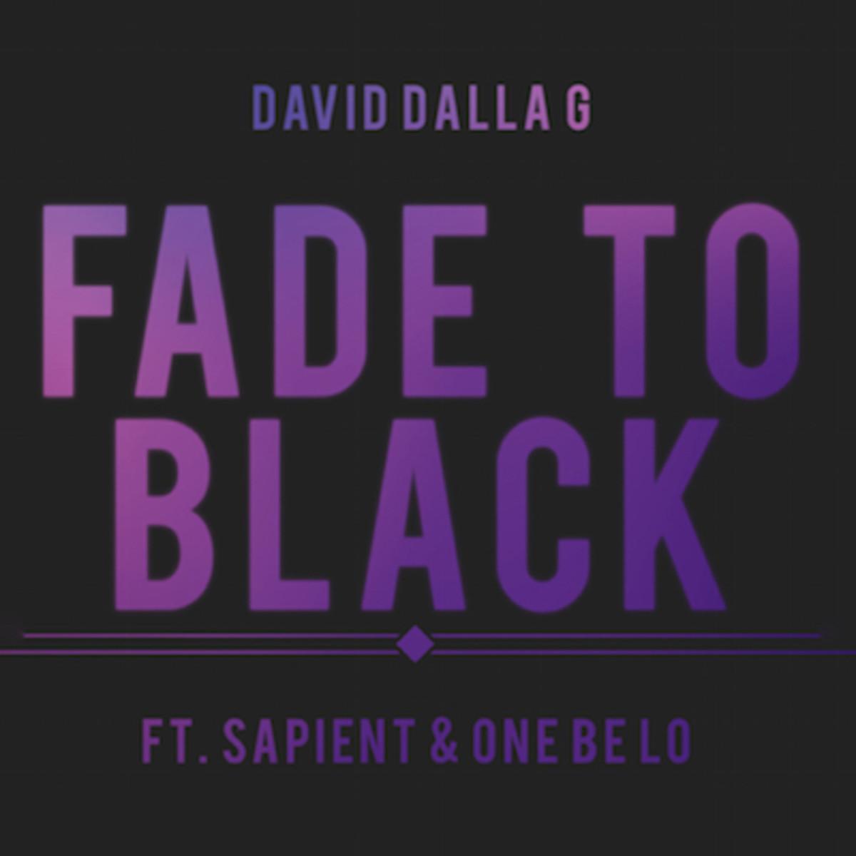 david-dalla-g-fade-to-black.jpg